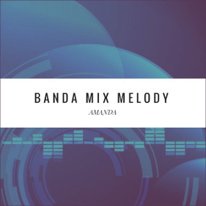 Banda Mix Melody