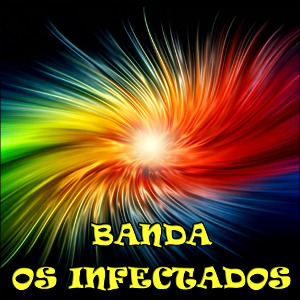 Banda Os Infectados