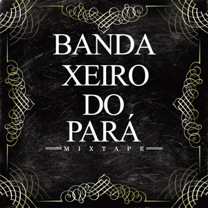 Banda Xeiro do Pará